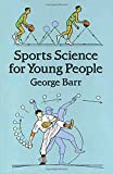 Barr, George: Sports Science for Young People