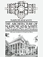 The Architecture of McKim, Mead & White in…