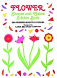 Grafton, Carol Belanger: Flower Shapes and Colors Sticker Book (Stickers)