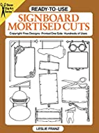 Ready-to-Use Signboard Mortised Cuts by…