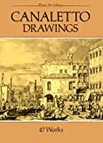 Canaletto: Canaletto Drawings: 47 Works