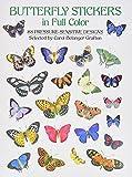 Grafton, Carol Belanger: Butterfly Stickers in Full Color: 88 Pressure-Sensitive Designs