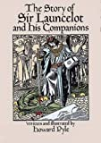 Pyle, Howard: The Story of Sir Launcelot and His Companions (Dover Children's Classics)