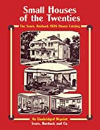 Small Houses of the Twenties: The Sears,…