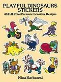 Barbaresi, Nina: Playful Dinosaurs Stickers: 48 Full-Color Pressure-Sensitive Designs (Dover Stickers)