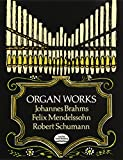Brahms, Johannes: Organ Works (Dover Music for Organ)