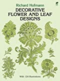 Hofmann, Richard: Decorative Flower and Leaf Designs