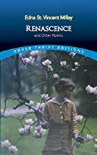 Renascense and Other Poems by Edna St.&hellip;