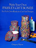Make Your Own Paisley Gift Boxes: Six…