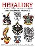 Fox-Davies, Arthur Charles: Heraldry: A Pictorial Archive for Artists and Designers