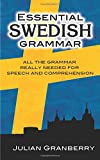 Granberry, Julian: Essential Swedish Grammar