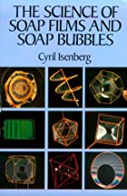 The Science of Soap Films and Soap Bubbles…
