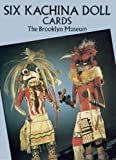 Brooklyn Museum: Six Kachina Doll Cards (Dover Postcards)