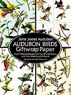 Audubon Birds Giftwrap Paper: Four…