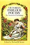 Turner, Michael R.: Favorite Parlour Poetry: An Annotated Anthology