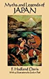 Davis, F. Hadland: Myths and Legends of Japan