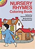 Fremont, Victoria: Nursery Rhymes Coloring Book (Dover Little Activity Books)