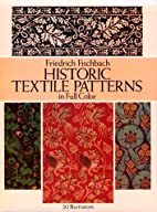 Historic Textile Patterns in Full Color by…