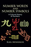 Menninger, Karl: Number Words and Number Symbols: A Cultural History of Numbers