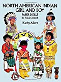 Allert, Kathy: North American Indian Girl and Boy Paper Dolls (Dover Paper Dolls)