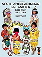 North American Indian Girl and Boy Paper…