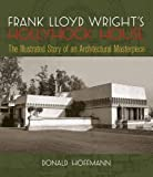 Hoffmann, Donald: Frank Lloyd Wright's Hollyhock House