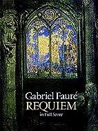 Requiem, Op. 48 [full score] by Gabriel…