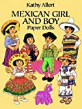 Allert, Kathy: Mexican Girl and Boy Paper Dolls