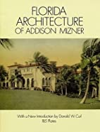 Florida Architecture of Addison Mizner by…