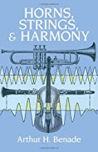 Horns, Strings, and Harmony by Arthur H.…