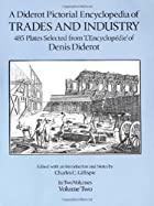 A Diderot Pictoral Encyclopedia of Trades…