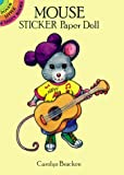 Bracken, Carolyn: Mouse Sticker Paper Doll (Dover Little Activity Books)