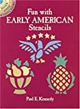 Kennedy, Paul E.: Fun with Early American Stencils (Dover Stencils)
