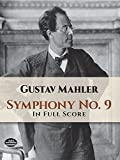 Mahler, Gustav: Symphony No. 9 in Full Score