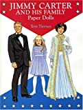 Tierney, Tom: Jimmy Carter and His Family Paper Dolls in Full Color