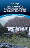 J. M. Synge: The Playboy of the Western World and Riders to the Sea (Dover Thrift Editions)