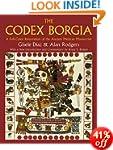 The Codex Borgia: A Full-Color Restor...
