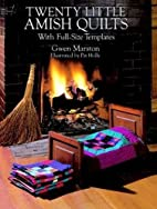 Twenty Little Amish Quilts: With Full-Size…