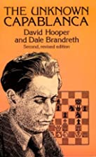 The Unknown Capablanca (Dover Books on…