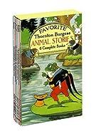 Favorite Thornton Burgess Animal Stories…