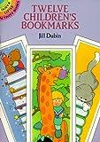 Dubin, Jill: Twelve Children's Bookmarks (Dover Little Activity Books)
