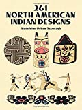 Orban-Szontagh, Madeleine: 261 North American Indian Designs (Dover Pictorial Archive)