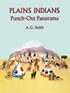 Plains Indians Punch-Out Panorama (Punch-Out…