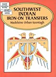 Orban-Szontagh, Madeleine: Southwest Indian Iron-on Transfers (Dover Little Transfer Books)