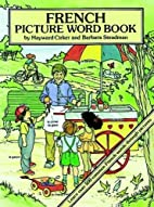 French Picture Word Book by Hayward Cirker