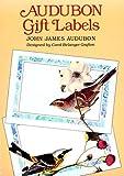 Audubon, John James: Audubon Gift Labels: 8 Pressure Sensitive Designs