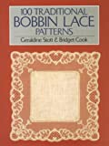 Cook, Bridget M.: 100 Traditional Bobbin Lace Patterns