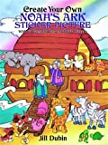 Dubin, Jill: Create Your Own Noah's Ark Sticker Picture: With 52 Reusable Peel-and-Apply Stickers (Dover Sticker Books)