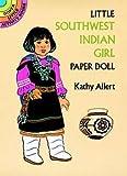 Allert, Kathy: Little Southwest Indian Girl Paper Doll (Dover Little Activity Books Paper Dolls)