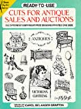 Grafton, Carol Belanger: Ready-To-Use Cuts for Antique Sales and Auctions: 512 Different Copyright-Free Designs Printed on One Side